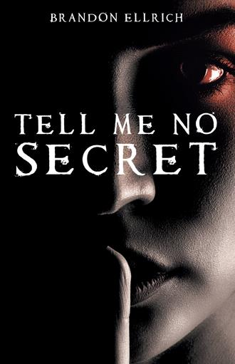 Tell Me No Secret